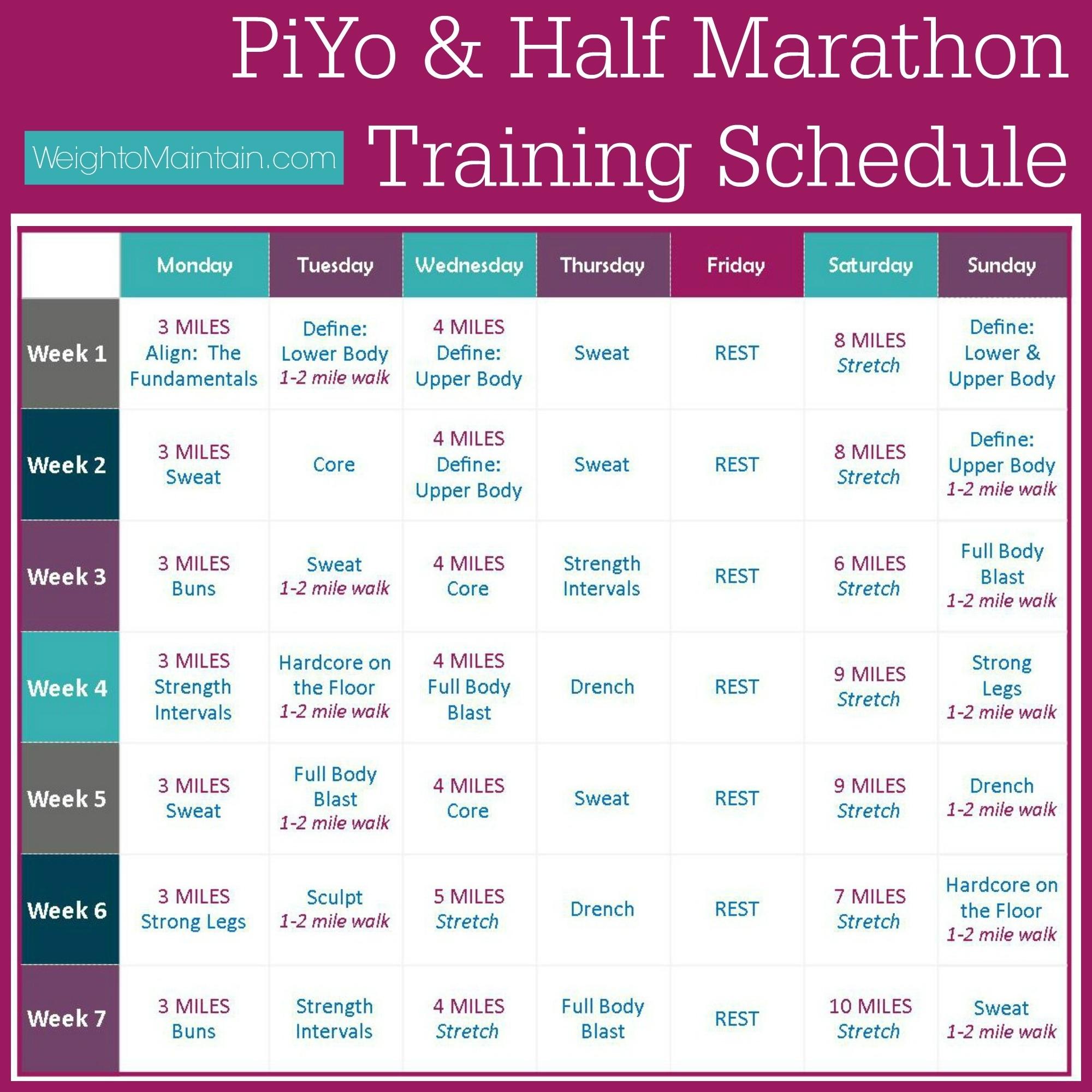 Piyo Half Marathon Training Plan - Weigh To Maintain