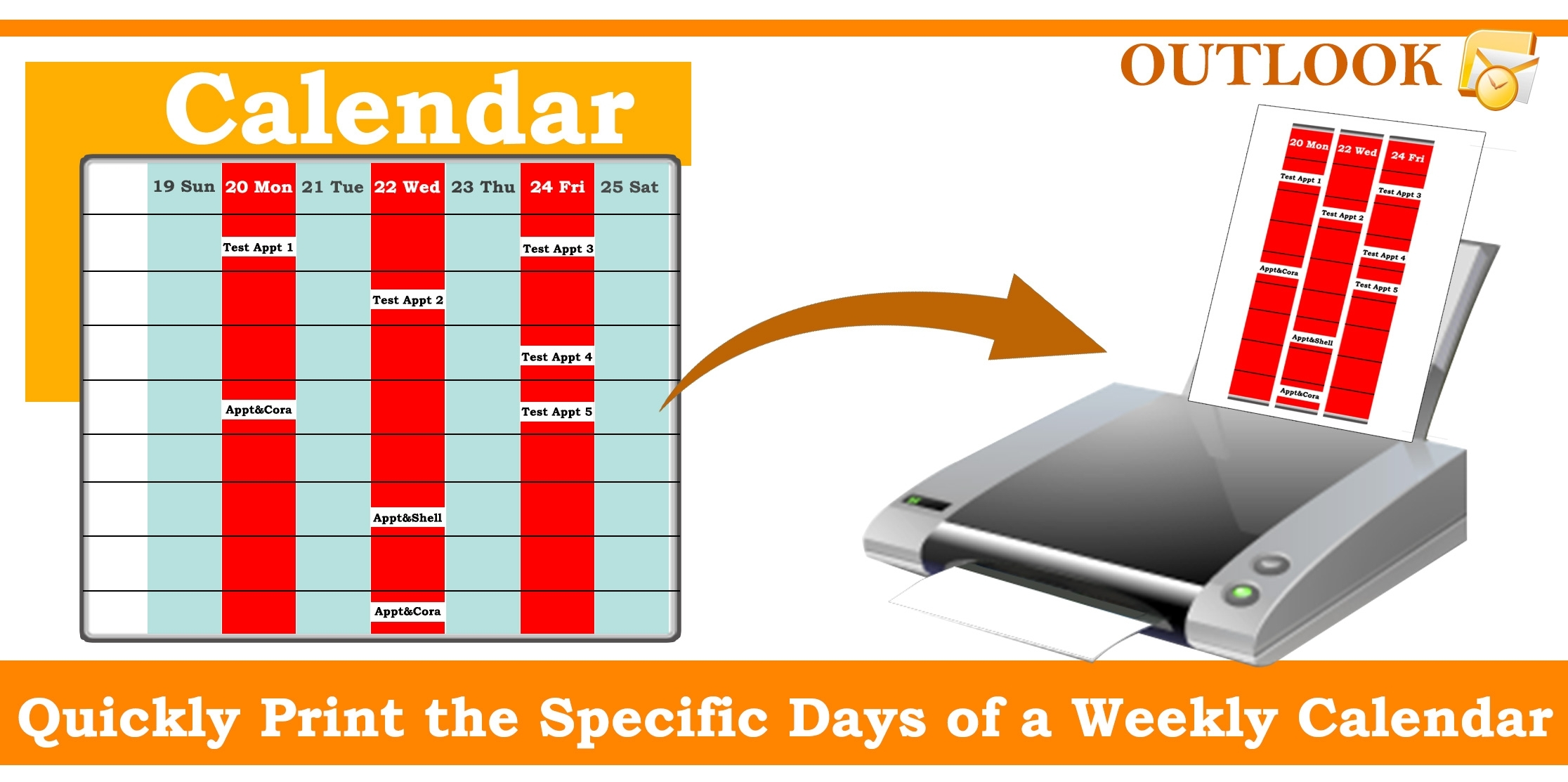 How To Quickly Print The Specific Days Of A Weekly Calendar In Your