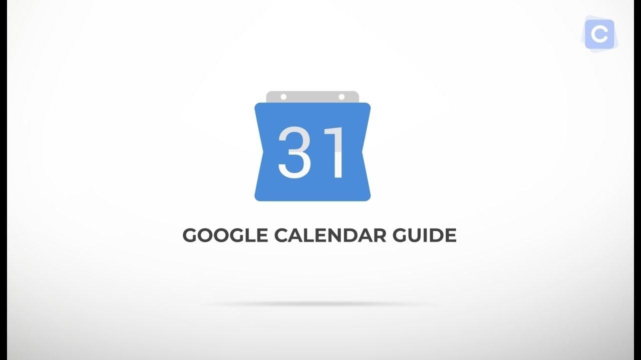 The Ultimate Guide To Google Calendar - Calendar