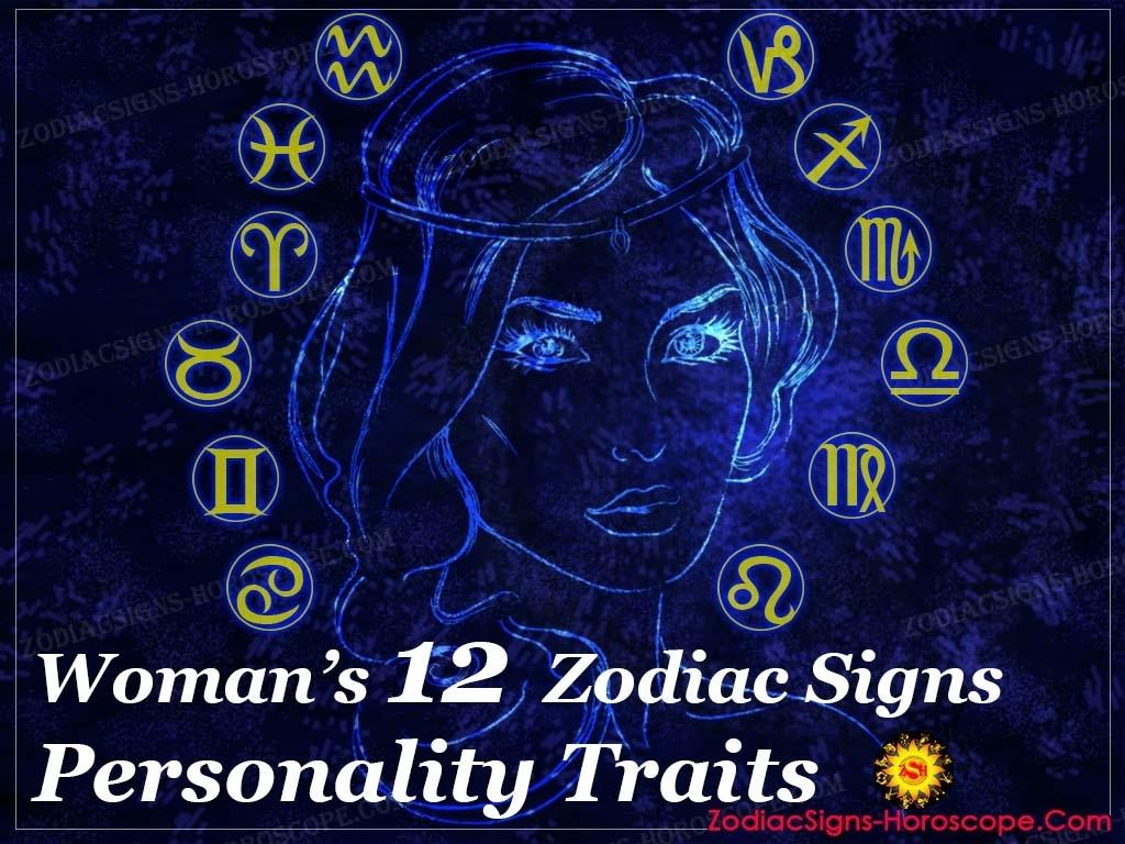 Zodiac Woman: Typical Traits Of Each Woman Zodiac Signs | Zsh