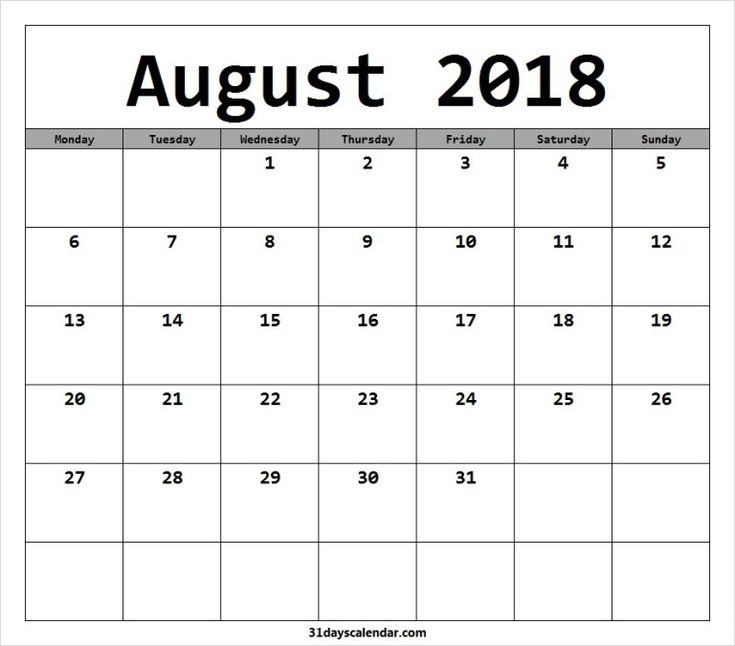 Available August 2018 Calendar Starting Monday | August, Monday, Friday Saturday Sunday