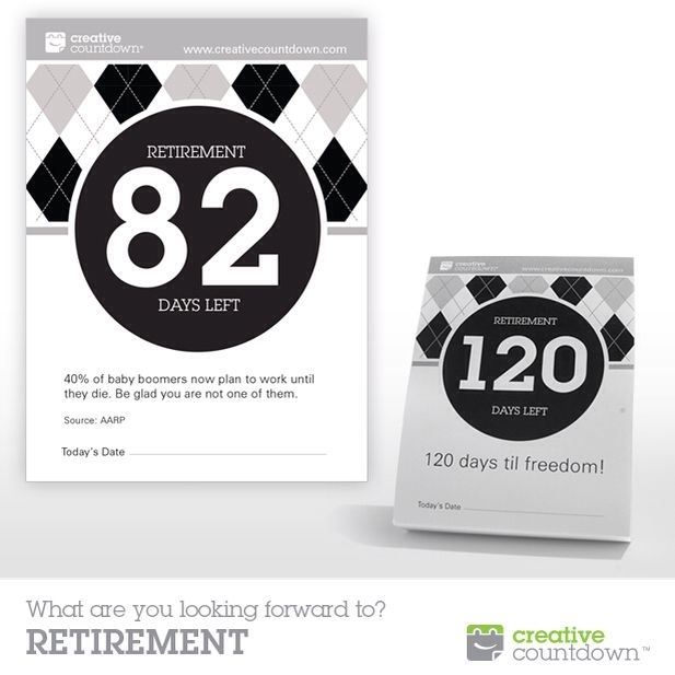Creative Countdown'S 120-Day Countdown To Retirement Makes A Unique Gift They'Ll Love! Www