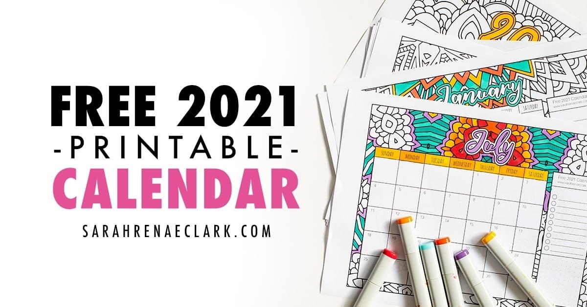 Free 2021 Printable Coloring Calendar -Sarah Renae Clark