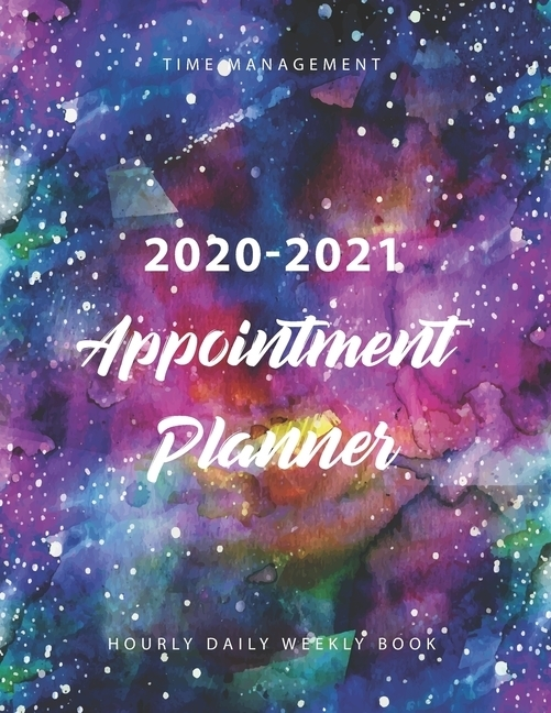 Hourly Appointment Book 2020-2021 : Daily And Hourly Planner, Weekly Schedule Organizer, 15