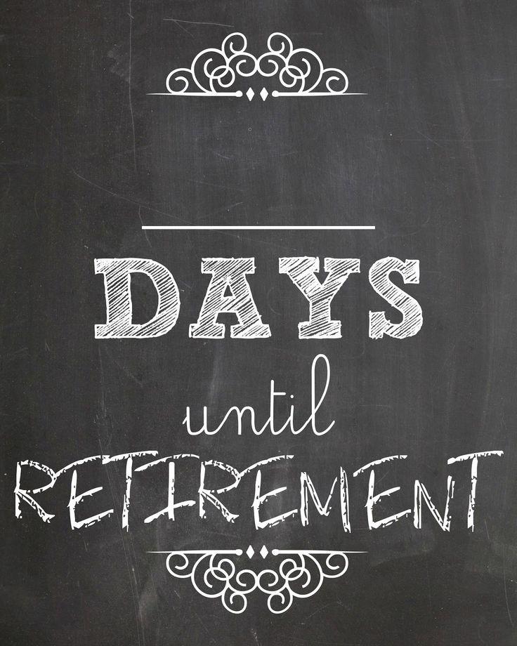 Calendar Countdown For Retirement In 2020   Retirement Countdown, Countdown Calendar, Countdown
