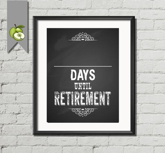 Countdown To Retirement Days Until Postertheartyapples On Etsy