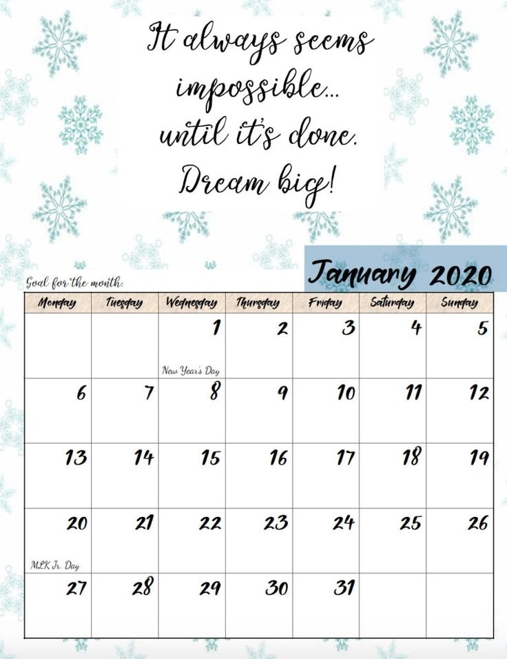 Free Printable 2020 Monday Start Monthly Motivational Calendars. Space For Setting Goals